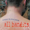 All Bandits - Made in Poland-0