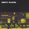 Dirty Water-0