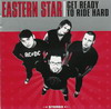 Eastern Star - Get Ready To Ride Hard-0
