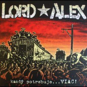 Lord Alex - každý potrebuje ... VIAC!-0
