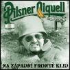 Pilsner Oiquell - Na Západní frontě klid-0
