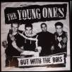 The Young Ones - Out With The Bois-0