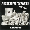 Aggressive Tyrants - 2002-0