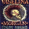 Vaselina Morgan- Sonidos podridos-0
