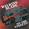 Walking blade - On the streets!-0